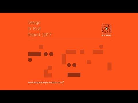 Design In Tech Report 2017 | John Maeda