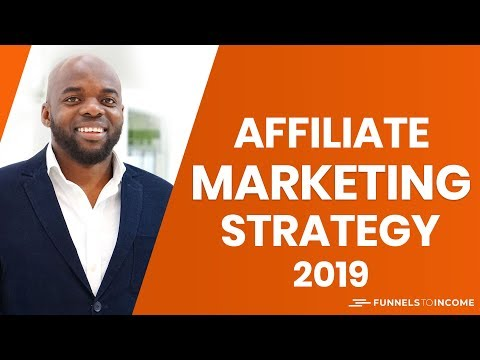 Affiliate marketing for beginners 2019 – $100 a day Strategy