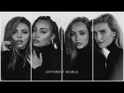 How Would Little Mix Sing 'Different World' By Alan Walker, Sofia Carson