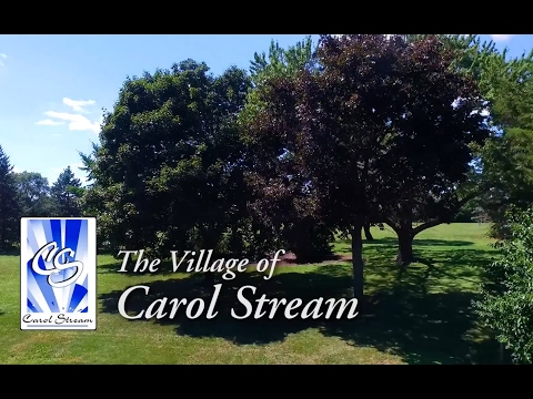 VILLAGE OF CAROL STREAM PROMOTIONAL VIDEO