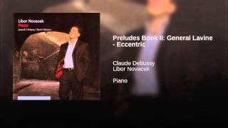 Preludes Book II: General Lavine - Eccentric (Studio Recording)