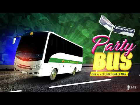 Party Bus (Freestyle) - Gully Ras x cKush X Drew