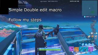 Fortnite *INSTANT OP* double edit macro (WORKS) (read description) *use at your own risk*