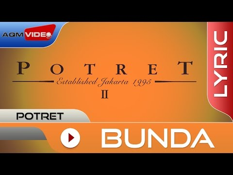 Potret - Bunda | Official Lyric Video