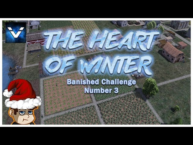 Banished Challenge #3 - The Heart of Winter - Vaypah - Part 4
