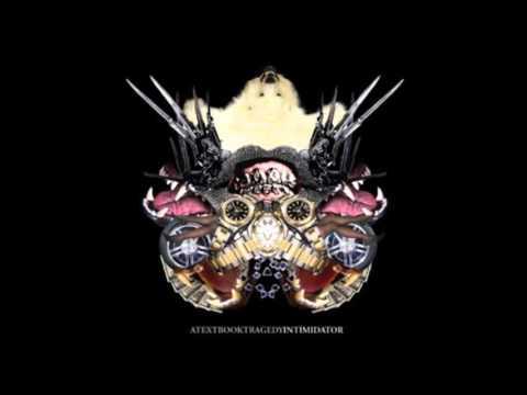 A Textbook Tragedy - Intimidator (2008) [Full Album]