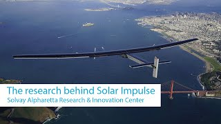 Solvay Alpharetta Research & Innovation Center: the research behind Solar Impulse