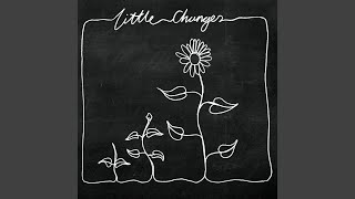 Little Changes (Acoustic)