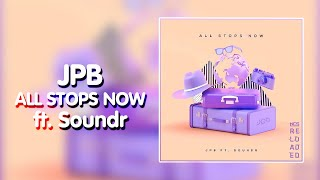 [Electronic] JPB - All Stops Now (feat. Soundr) [NCS Release]