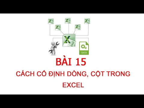 [Thủ thuật excel ] Bai 15 – Cố định dòng, cột trong excel