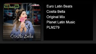 Euro Latin Beats - Cosita Bella (Original Mix)