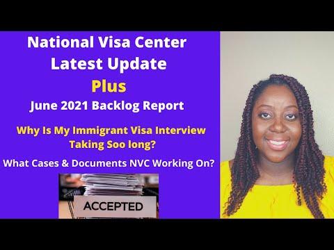 NVC Case Processing Times | June 2021 Immigrant Visa Backlog Report | Plus Q&A