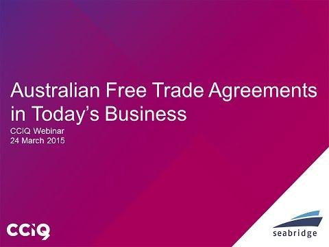 Australian Free Trade Agreements in Today's Business - Webinar