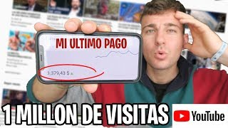 Cuanto COBRO en YOUTUBE por 1 MILLON DE VISITAS en 2019 | Demostrado en video