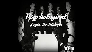 Psychological (Logic) - The Mixtape (Original)