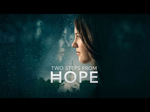 Two Steps From Hope - Full Movie