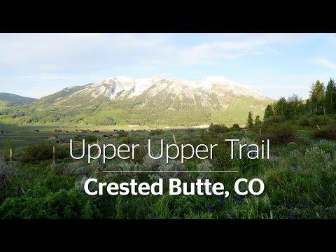 Upper Upper Trail - Crested Butte, Colorado