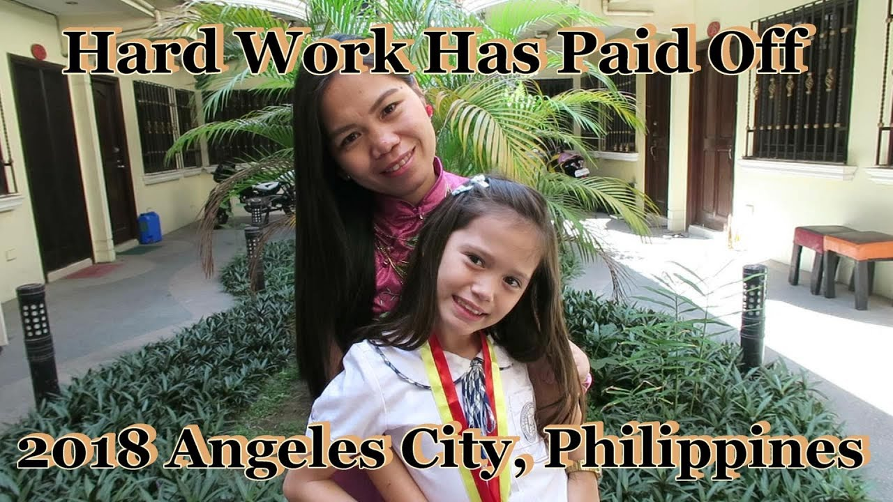 Hard Work Has Paid Off 2018 Angeles City Philippines