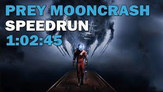 Prey: Mooncrash DLC :: Speedrun - 1:02:45 [World Record]