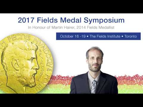 Taming Infinities - Martin Hairer (2017 Fields Medal Symposium)