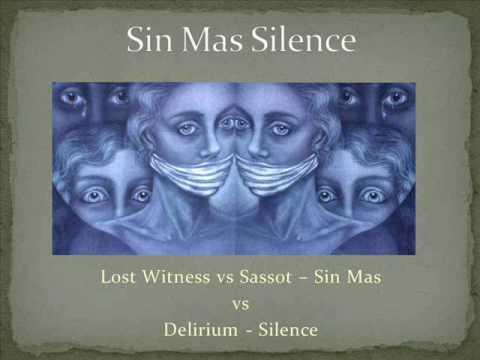 Lost Witness Vs. Sassot Vs. Delirium - Sin Mas Silence (DJ Graphite 2010 Mash Up)
