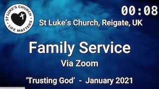 St Luke's Reigate - Family Service - January 2021