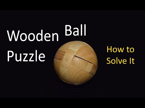 Wooden Ball Puzzle - How To Solve It!