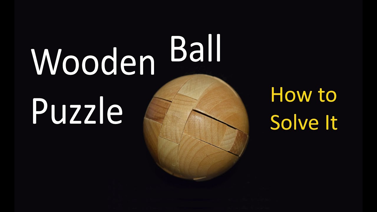 Wooden Ball Puzzle How To Solve It