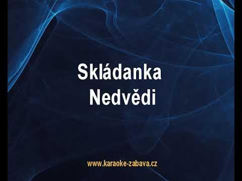 Skládanka - Nedvědi Karaoke tip