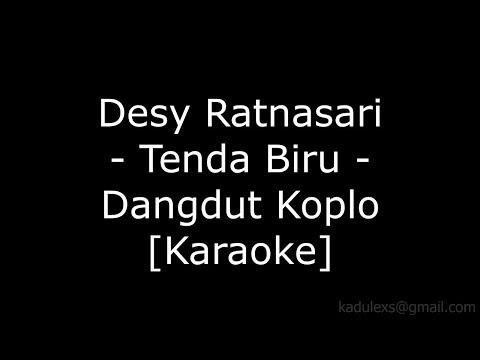 Desy Ratnasari - Tenda Biru (Cover Dangdut Koplo Karaoke No Vokal by Sagita) 