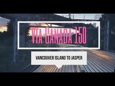 Vancouver To Jasper - Day 1-2 #ViaCanada150