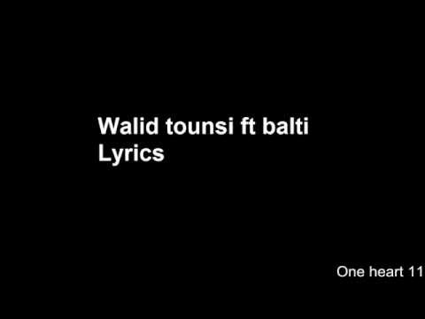 Walid Tounssi feat Balti Désolé lyrics