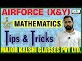 Air Force X Group-Mathematics-Tips & Tricks
