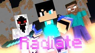 Radiate - (Heroes Series Minecraft Music Video #8) - Season 1
