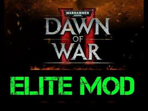 Dawn of War ELITE MOD 02-19