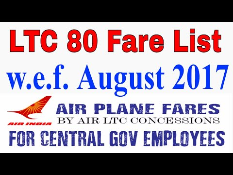 Air India LTC-80 Fare With Effect From 01 August 2017 For Central Govt Employees_LTC 80 Fare List
