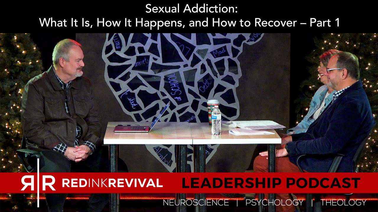 55. Rick and Christine Presley–Sexual Addiction: What It Is, How It Happens, How to Recover–Part 1