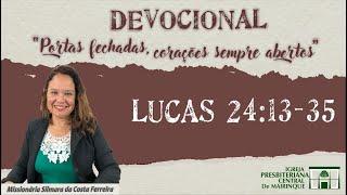 Devocional Missionária Silmara da Costa Ferreira (Lucas 24:13-35) - 21/04/2020