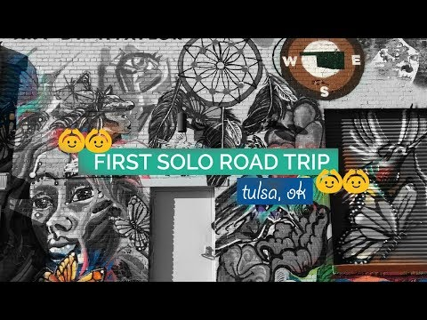 LET'S GO! - First Ever Solo Road Trip to Tulsa, OK / piquetures