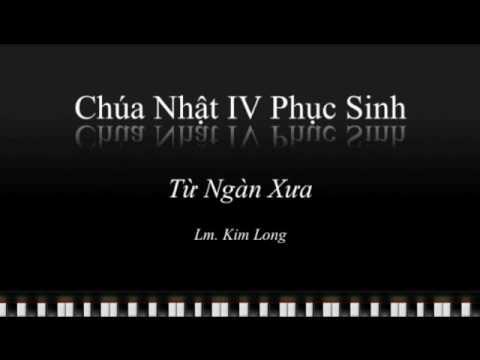 Từ Ngàn Xưa - Lm. Kim Long