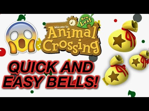 HOW TO GET LOADS OF BELLS ON ANIMAL CROSSING NEW LEAF - EASY AND QUICK!