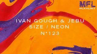 Ivan Gough & Jebu - Noxu (Original Mix)