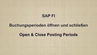 SAP FI -  Open & Close Posting Periods