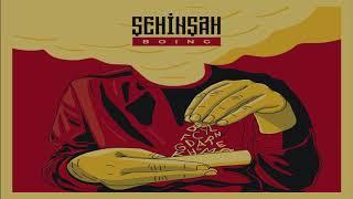 Şehinşah - Boing