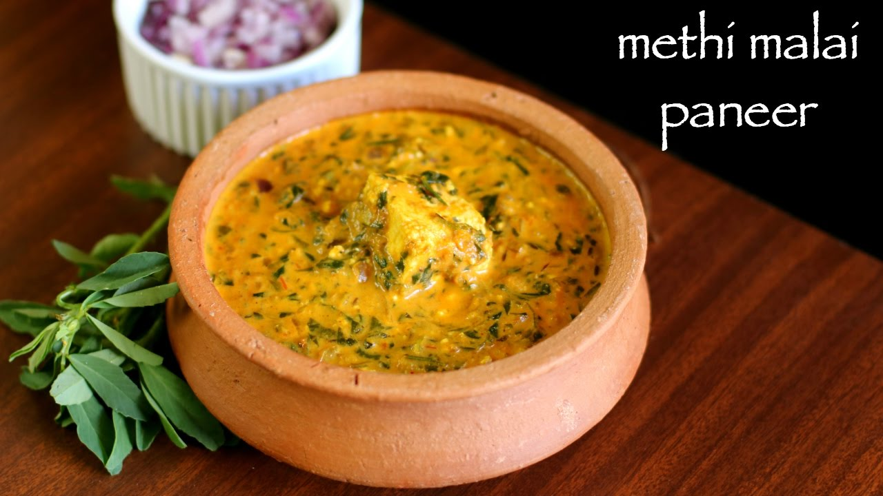 Methi Malai Paneer Recipe Methi Paneer Recipe How To Make Paneer Methi Malai Recipe