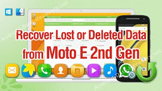 How to Recover Lost or Deleted Data from Moto E 2nd Gen