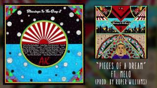 AKTHESAVIOR - PIECES OF A DREAM FT. MELLO (AUDIO)