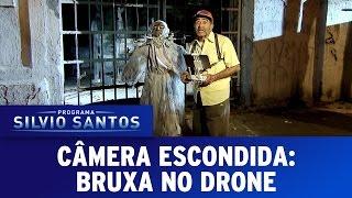 Câmera Escondida (18/09/16) - Bruxa no Drone (Wicked Witch Prank)