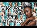 Miss USA 2017 - Final Prediction
