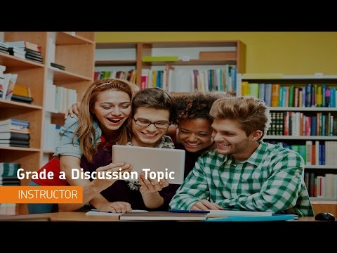 Discussions - Grade a Discussion Topic - Instructor